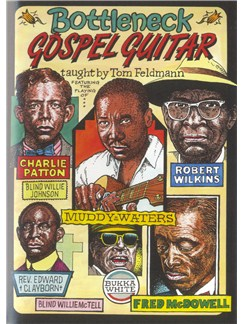 Tom Feldmann: Bottleneck Gospel Guitar DVDs / Videos | Guitar