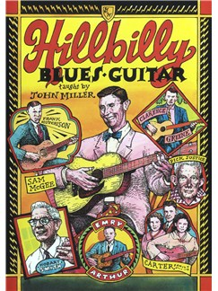 John Miller: Hillbilly Blues Guitar DVDs / Videos | Guitar