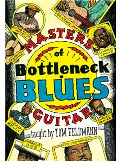 Tom Feldman: Masters Of Bottleneck Blues Guitar DVDs / Videos | Guitar