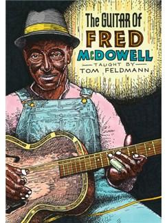 Tom Feldman: The Guitar Of Fred McDowell DVDs / Videos | Guitar