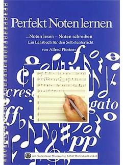 Alfred Pfortner: Perfekt Noten Lernen Buch |