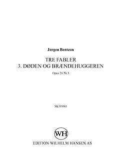 Jørgen Bentzon: Tre Fabler 3. Doden Og Braendenhuggeren - Op.26 No.3 Books | SATB