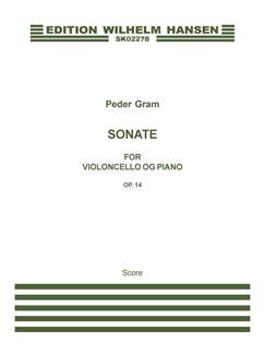 Peder Gram: Sonate For Violoncello Og Piano, Op. 14 Books | Cello, Piano Accompaniment