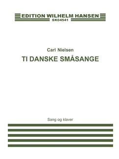 Carl Nielsen: 10 Danske Smaasange (Soprano and Piano) Books | Soprano, Piano Accompaniment