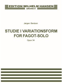 Jørgen Bentzon: Studie i Variationsform For Fagot Solo Op. 34 (Score) Books | Bassoon