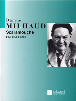 Darius Milhaud: Scaramouche Op.165b - Suite For Two Pianos Books | Two Pianos