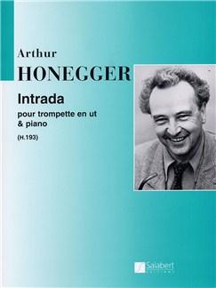 Athur Honegger: Intrada (Trompette and Piano) Books | Trumpet, Piano Accompaniment