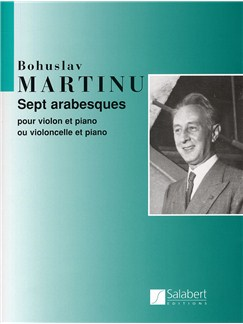 Bohuslav Martinu: Sept Arabesques Pour Violon Et Piano Books | Violin, Piano Accompaniment