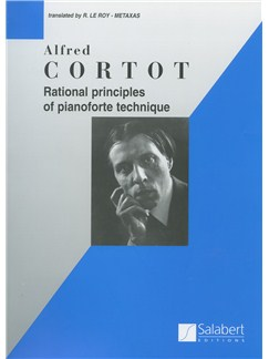 Alfred Cortot: Rational Principles Of Pianoforte Technique Books | Piano
