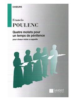 Francis Poulenc: Quatre Motets Pour Un Temps De Penitence Books | SATB