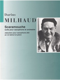 Darius Milhaud: Scaramouche (Alto Saxophone And Piano) (2015 Edition) Books | Alto Saxophone, Piano Accompaniment
