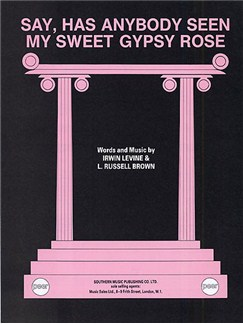 Irwin Levine: Say, Has Anybody Seen My Sweet Gypsy Rose (PVG) Books | Piano, Voice and Guitar (Boxed Chord Symbols)