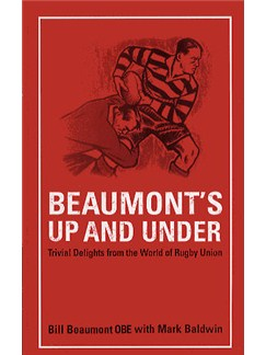 Bill Beaumont: Beaumont's Up And Under Books |