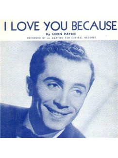 Leon Payne: I Love You Because Digital Sheet Music | Piano, Vocal & Guitar (Right-Hand Melody)