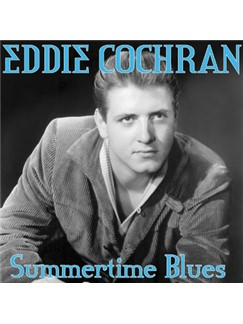 Eddie Cochran: Summertime Blues Digital Sheet Music | Piano, Vocal & Guitar (Right-Hand Melody)