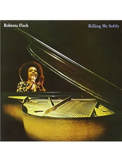 Roberta Flack: Killing Me Softly With His Song Digital Sheet Music | SATB