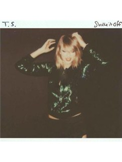 Taylor Swift: Shake It Off Digital Sheet Music | Lyrics & Chords
