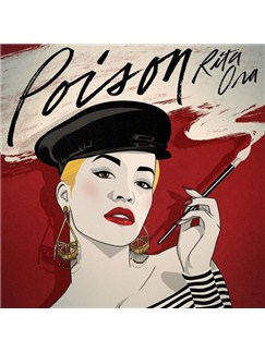 Rita Ora: Poison Digital Sheet Music | Piano, Vocal & Guitar (Right-Hand Melody)