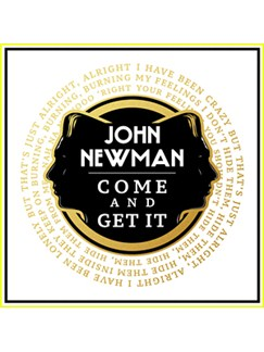 John Newman: Come And Get It Digital Sheet Music | Piano, Vocal & Guitar (Right-Hand Melody)