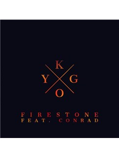 Kygo: Firestone (feat. Conrad Sewell) Digital Sheet Music | Piano, Vocal & Guitar