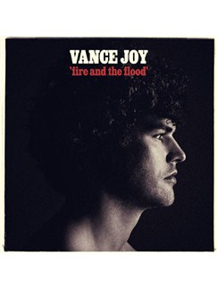 Vance Joy: Fire And The Flood Digital Sheet Music | Piano, Vocal & Guitar (Right-Hand Melody)