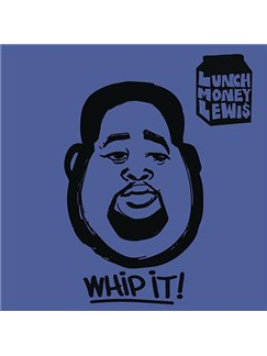 LunchMoney Lewis: Whip It Digital Sheet Music | Piano, Vocal & Guitar (Right-Hand Melody)