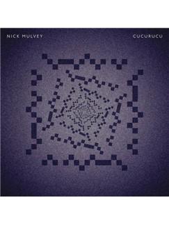Nick Mulvey: Cucurucu Digital Sheet Music | Lyrics & Chords
