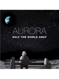 Aurora: Half The World Away Digital Sheet Music | Piano, Vocal & Guitar (Right-Hand Melody)