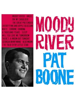 Pat Boone: Moody River Digital Sheet Music   Piano, Vocal & Guitar (Right-Hand Melody)