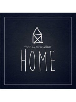 Topic: Home (feat. Nico Santos) Digital Sheet Music | Piano, Vocal & Guitar (Right-Hand Melody)