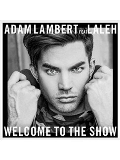 Adam Lambert: Welcome To The Show (feat. Laleh) Digital Sheet Music | Piano, Vocal & Guitar (Right-Hand Melody)