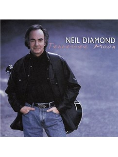 Neil Diamond: Tennessee Moon Digital Sheet Music | Piano, Vocal & Guitar (Right-Hand Melody)