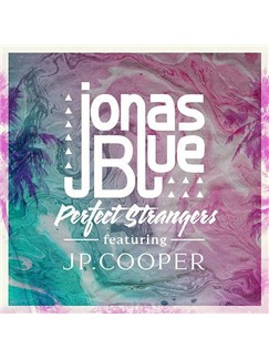 Jonas Blue: Perfect Strangers (feat. JP Cooper) Digital Sheet Music | Beginner Piano