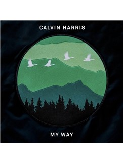 Calvin Harris: My Way Digital Sheet Music | Piano, Vocal & Guitar (Right-Hand Melody)