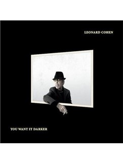 Leonard Cohen: You Want It Darker Digital Sheet Music | Piano, Vocal & Guitar (Right-Hand Melody)