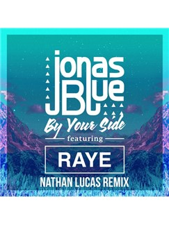 Jonas Blue: By Your Side (feat. RAYE) Digital Sheet Music | Piano, Vocal & Guitar (Right-Hand Melody)