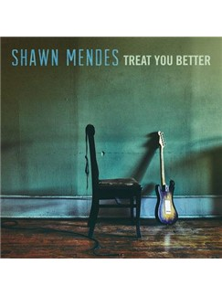 Shawn Mendes: Treat You Better Digital Sheet Music | Easy Piano