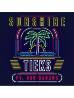 TIEKS: Sunshine (feat. Dan Harkna) Digital Sheet Music | Piano, Vocal & Guitar (Right-Hand Melody)