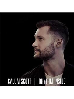 Calum Scott: Rhythm Inside Digital Sheet Music | Piano, Vocal & Guitar (Right-Hand Melody)