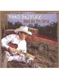 Brad Paisley: Mud On The Tires Digital Sheet Music | Easy Guitar Tab
