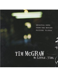 Tim McGraw: My Little Girl Digital Sheet Music | Piano, Vocal & Guitar (Right-Hand Melody)