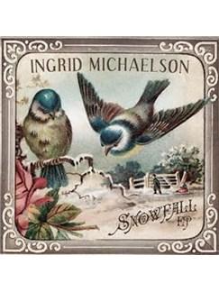 Ingrid Michaelson: Snowfall Digital Sheet Music | Piano, Vocal & Guitar (Right-Hand Melody)