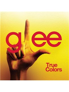 Glee Cast: True Colors Digital Sheet Music | Piano & Vocal