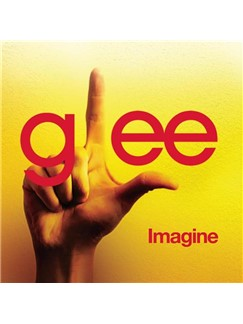 Glee Cast: Imagine Digital Sheet Music | Piano, Vocal & Guitar (Right-Hand Melody)