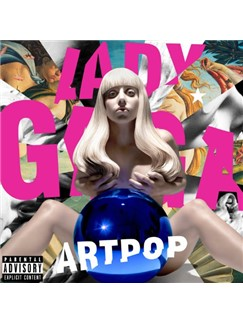 Lady Gaga: ARTPOP Digital Sheet Music | Piano, Vocal & Guitar (Right-Hand Melody)