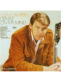 Glen Campbell: Gentle On My Mind Digital Sheet Music | Melody Line, Lyrics & Chords