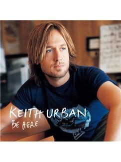 Keith Urban: Better Life Digital Sheet Music | Guitar Tab