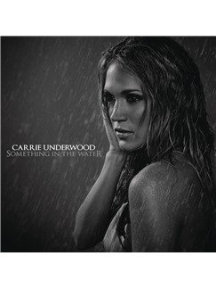 Carrie Underwood: Something In The Water Digital Sheet Music | Easy Piano