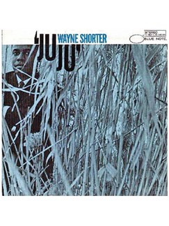 Wayne Shorter: Juju Digital Sheet Music | TSXTRN