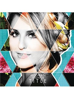 Meghan Trainor: All About That Bass Digital Sheet Music | Lyrics & Chords (with Chord Boxes)